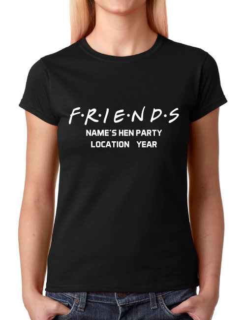Hen t shirts friends for Hen party t shirts