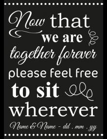 Sit Wherever Sign - Black