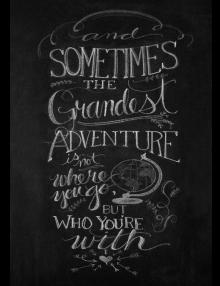 The Grandest Adventure Sign