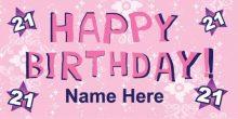 21st Birthday Banner - Pink