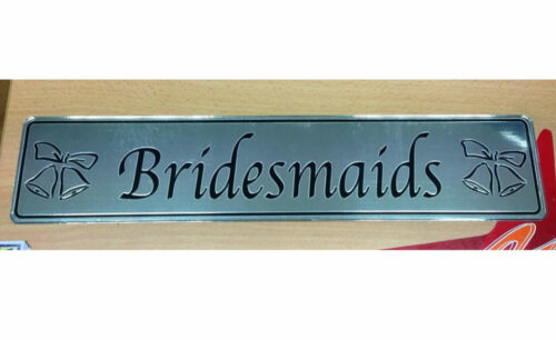 bridesmaids silver wedding number plate