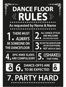 Dance Floor Rules Sign - Black