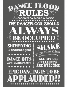 Dancing Rules Sign - Charcoal
