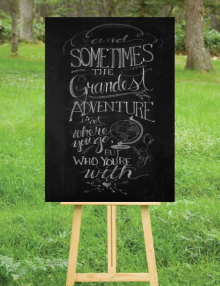 The Grandest Adventure Sign