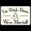 Eat Drink Dance Sign